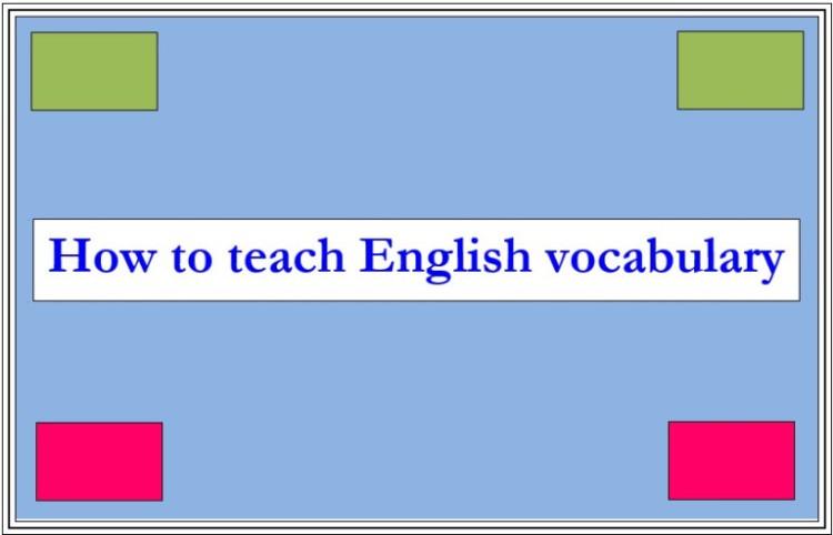 How to teach vocab